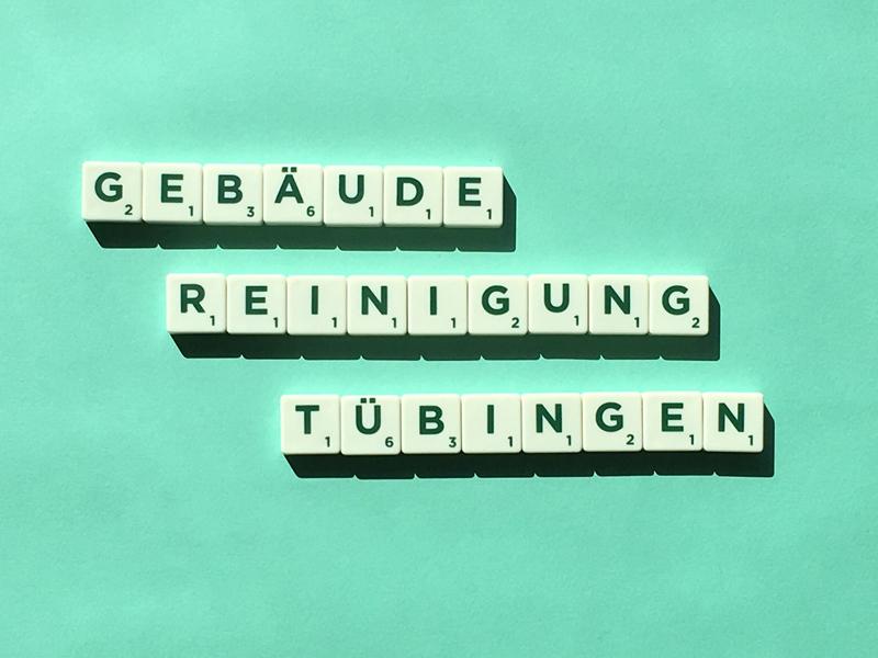 Gebäudereinigung Tübingen